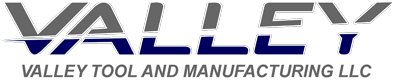 Valley Tool and Manufacturing LLC